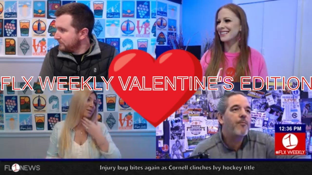 Valentine's Weekend in the Finger Lakes .::. FLX Weekly with Jessica Lahr 2/13/19