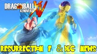 Dragon Ball Xenoverse DLC Pack 3 Release Date Confirmed & English Dub Resurrection F News!