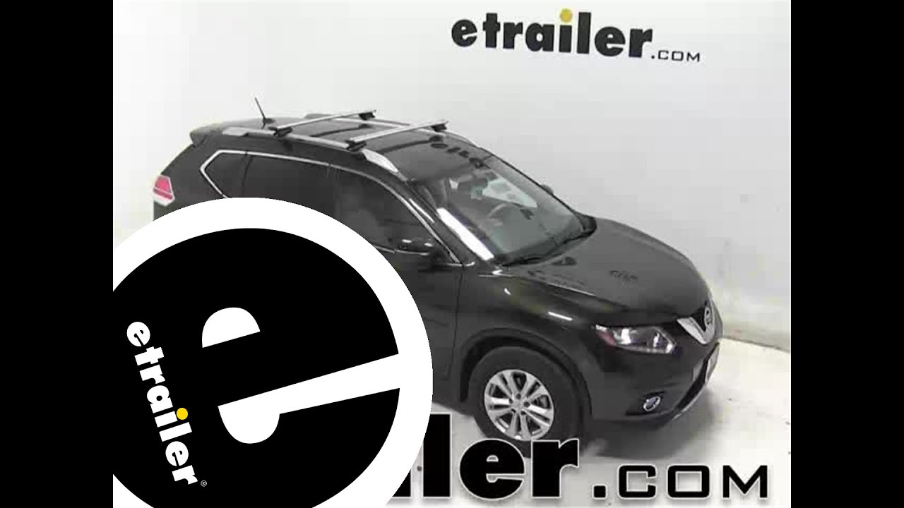 Installation Of A Thule AeroBlade Crossroad Roof Rack On A 2014 Nissan Rogue    Etrailer.com