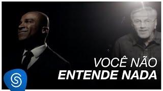 Смотреть клип Alexandre Pires Part. Especial Caetano Veloso - Você Não Entende Nada
