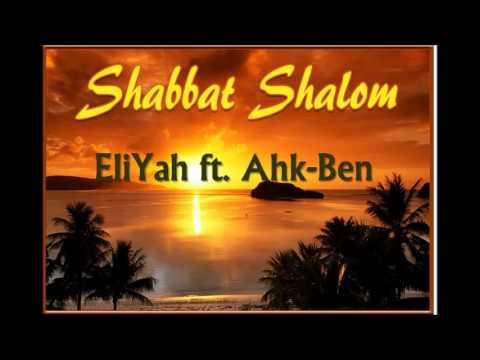 EliYah ft. Ahk-Ben- It's the Shabbat