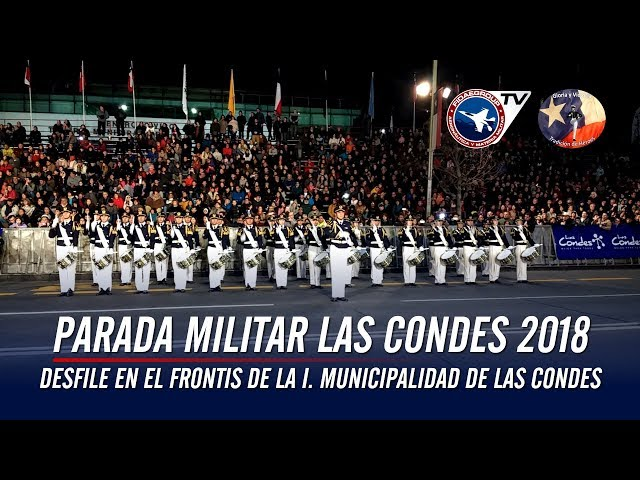 Parada Militar Las Condes 2018: Esc Militar, Esc Naval, Esc Aviación, Esc Carabineros
