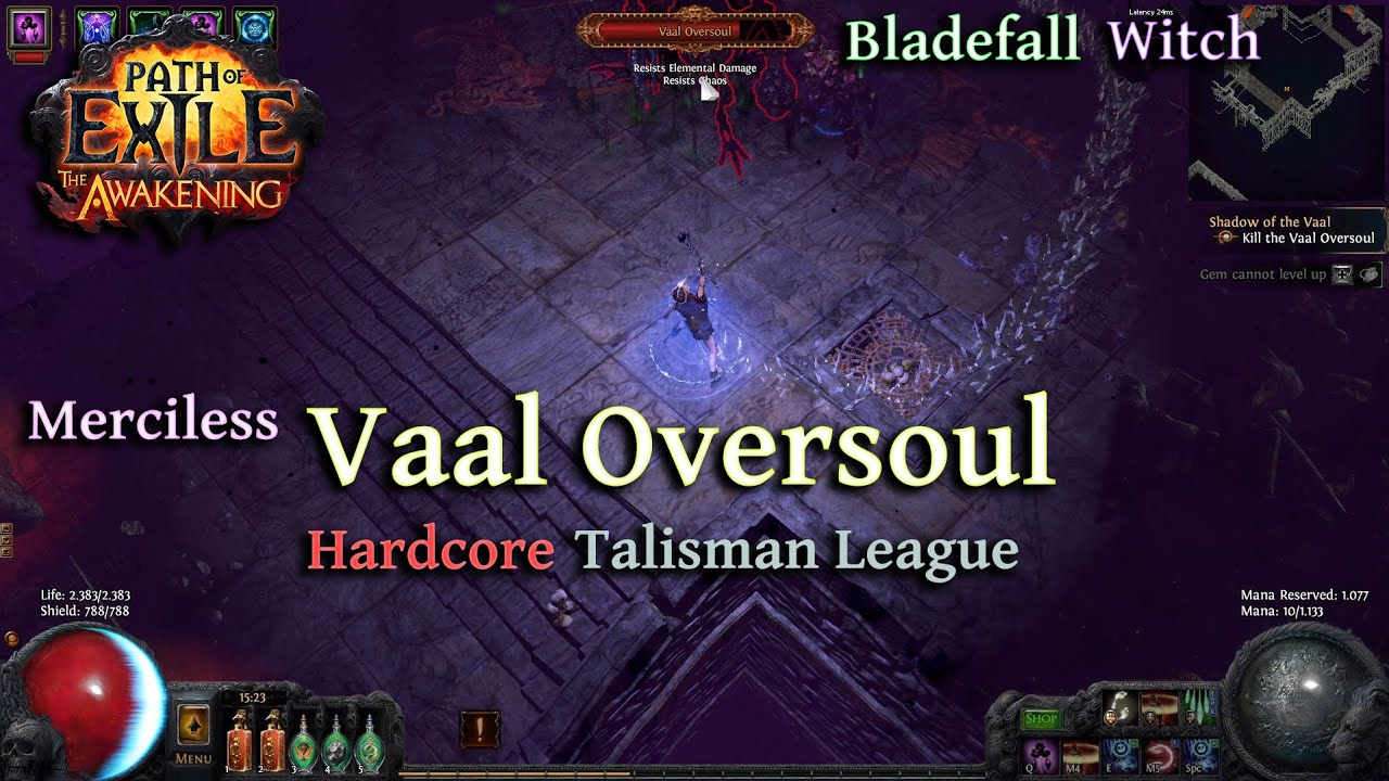 path of exile bladefall witch merciless vaal oversoul