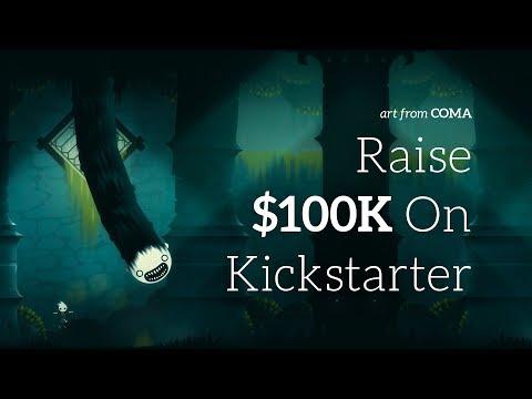How To Raise $100,000 On Kickstarter