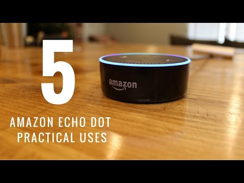 Amazon Echo Dot Top 5 Uses