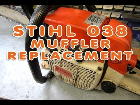 Stihl 038 Chainsaw Muffler Replacement