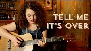 Avril Lavigne - Tell Me It's Over Cover
