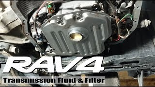 2008 Rav4: Transmission Fluid and Filter Change