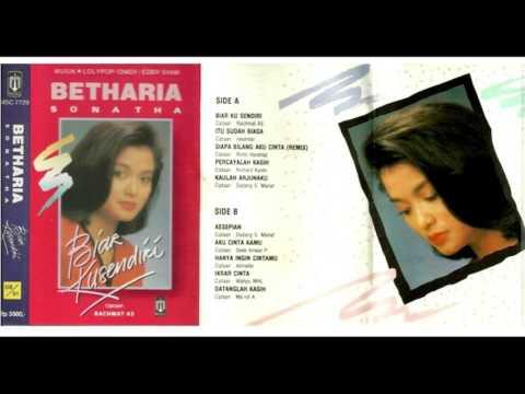 Betharia Sonatha - Biar Ku Sendiri