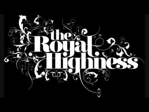 The Royal Highness - I Know I Will (2007)