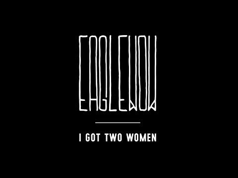 EAGLEWOW - I Got Two Women [360° Music Video]