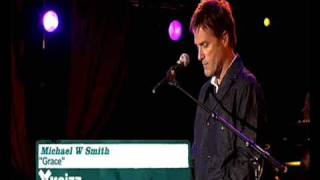 """Grace"" - Michael W.Smith"