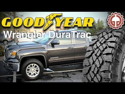 Goodyear DuraTracs - First Impressions