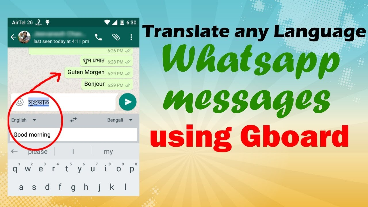 Translate Any Language Whatsapp Messages using Gboard