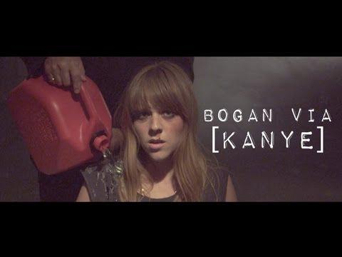 Bogan Via - Kanye [Official Music Video]