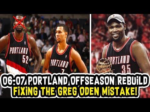FIXING THE GREG ODEN MISTAKE! 2006-2007 PORTLAND TRAILBLAZERS OFF SEASON REBUILD! NBA 2K18 MY LEAGUE