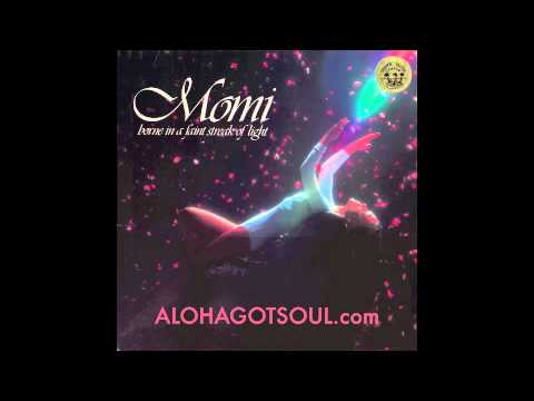 "Momi Riley ... ""Light"" (Aloha Got Soul mix)"