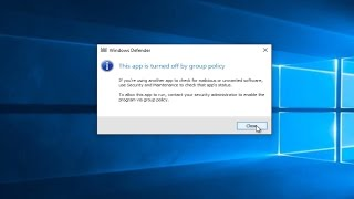 This App Is Turned Off By Group Policy Windows Defender - Windows 10 Fix