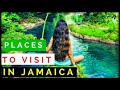BEST PLACES TO VISIT IN JAMAICA 2018