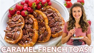 How to Make French Toast with Caramel Sauce