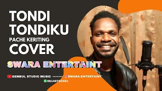 Cover Tondi Tondi ku Style Voice| pace Keriting Ronny Gwenjau
