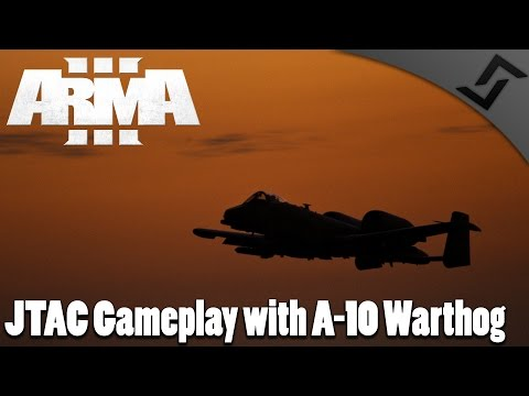 JTAC Gameplay with A-10 Warthog - ARMA 3 British Armed Forces Mod Gameplay