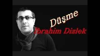 Ibrahim Dizlek - Düşme  (Sevcan Orhan) 2012