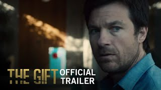 The Gift | Official Trailer | STX Entertainment
