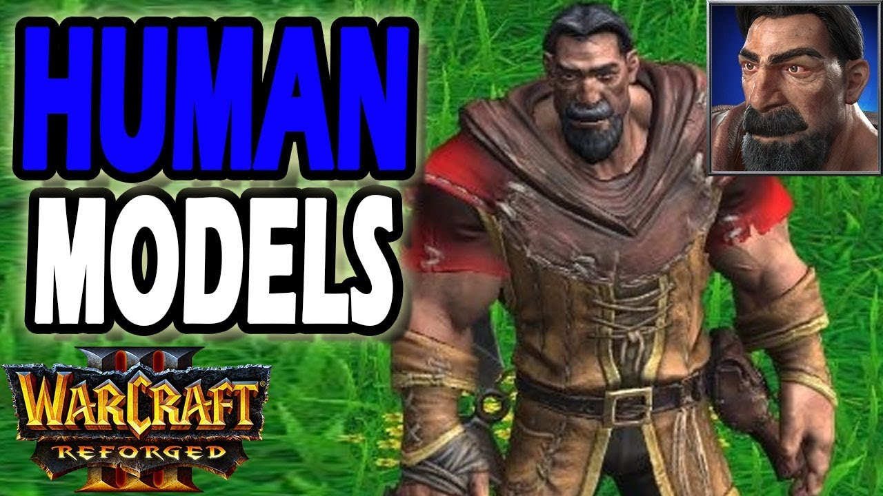 Warcraft 3 Reforged Human Unit Models Youtube