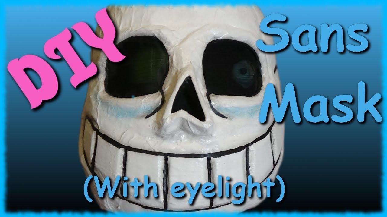 Diy Sans Mask With Eye Light Youtube