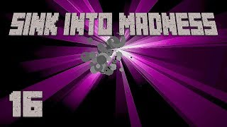 ►SATURDAY SPECIAL! | Sink Into Madness #16 | Modded Minecraft ◄ | iJevin