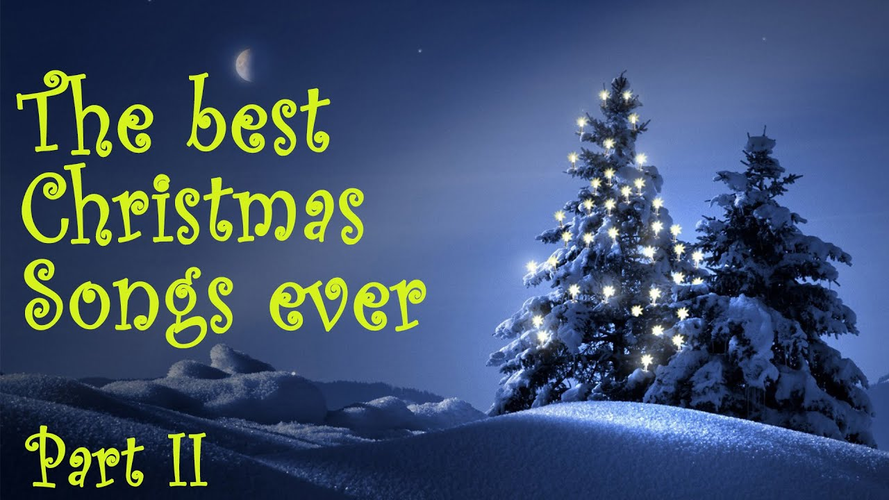 The best Christmas Songs ever - part II - YouTube