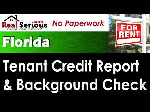 Florida Tenant Credit Report & Background Check for Landlords