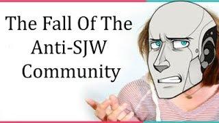 The Fall Of The Anti-SJW Community
