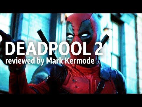 Deadpool 2 reviewed by Mark Kermode