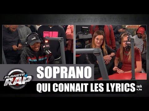 Soprano - Qui connaît les lyrics #PlanèteRap