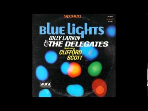 Billy Larkin And The Delegates - Blue Lights