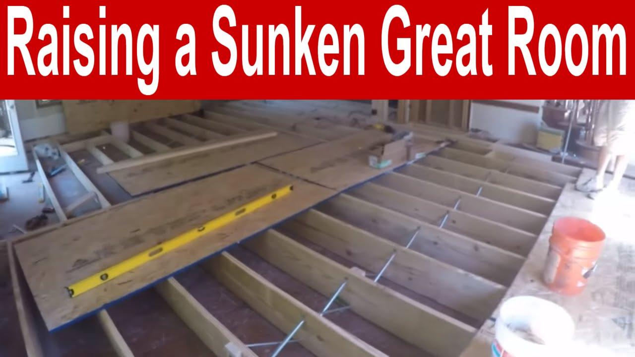 Vlog 6 Raising A Sunken Great Room Youtube