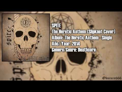 Spite – The Heretic Anthem (Slipknot Cover)