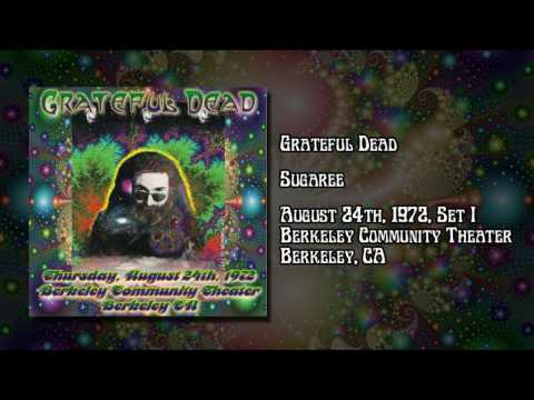 Grateful Dead: August 24, 1972, Set One - Berkeley Community Theater, Berkeley CA