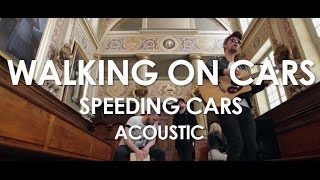 Walking On Cars - Speeding Cars - Acoustic [Live in Paris]