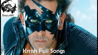 Krrish Full Songs