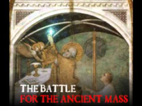The Battle for the Ancient Mass