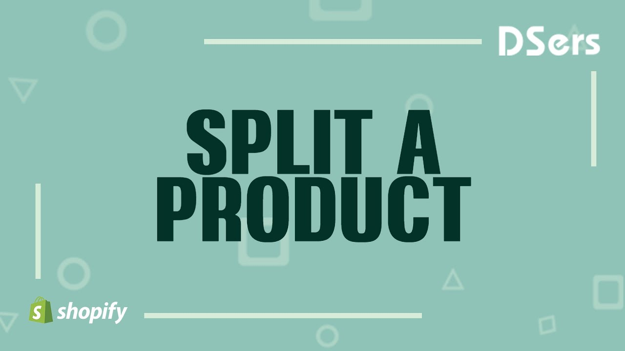 How to split a product - DSers Pro Dropshipping