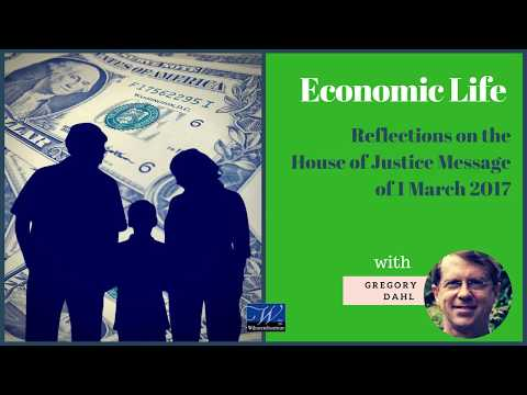 Economic Life Reflections on the House of Justice Message of 1 March 2017 | Gregory Dahl