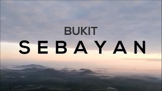 Bukit Sebayan Tayan Hilir, Kalimantan Barat - Djelajah Borneo