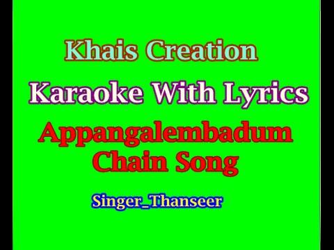 Appangalembadum Chain Song Karaoke With Lyrics