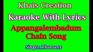 Appangalembadum Chain Song Karaoke With Lyrics