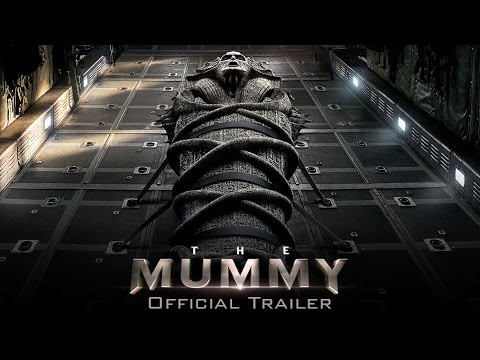 трейлер 2017 - The Mummy - Official Trailer (HD)