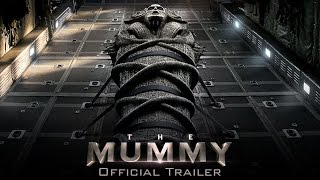 The Mummy - Official Trailer (HD) thumbnail